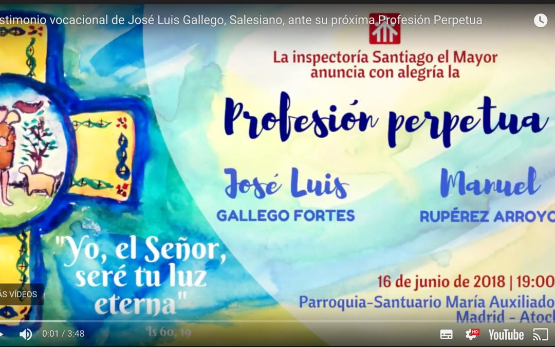 Testimonio vocacional de José Luis Gallego (Pepelu)