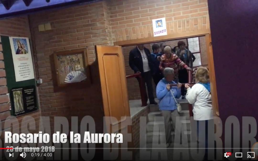 Video del Rosario de la Aurora